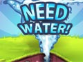 Need water